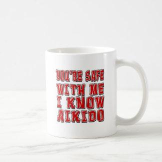 You're safe with me i know AIKIDO. Coffee Mug