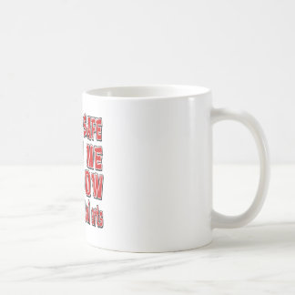 You're safe with me i know Mixed martial arts. Mugs
