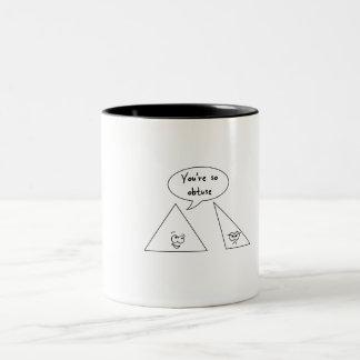 You're So Obtuse Two-Tone Coffee Mug