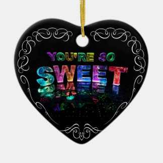 You're So Sweet Ceramic Heart Decoration