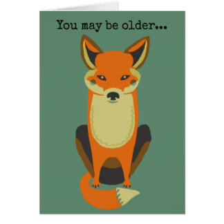You're Still a Fox Greeting Card