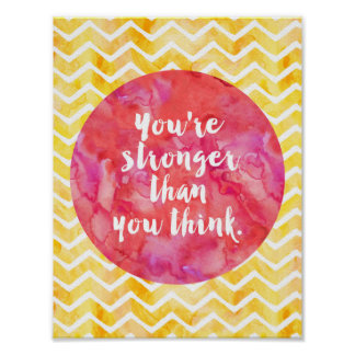 You're Stronger Than You Think Gold Cursive Saying Poster