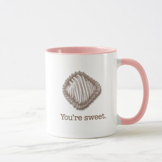 You're sweet chocolate truffle mug
