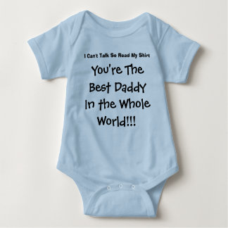 You're The Best Daddy In The Whole World T-shirts