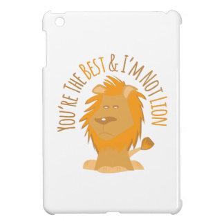 You're The Best & I'm Not Lion iPad Mini Case