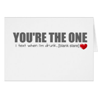 You're The One Valentines Day Card