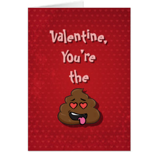 You're the Poop Valentine Card