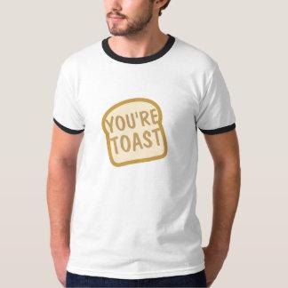 You're Toast Tee Shirt