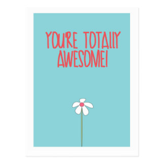 You're totally awesome postcard