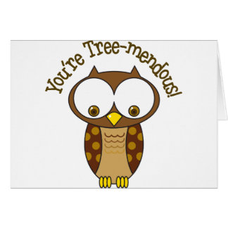 You're Tree-Mendous Card