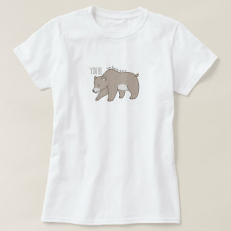 You're Unbearable T-Shirt