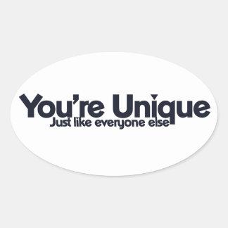 You're Unique Stickers
