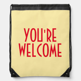 You're Welcome Drawstring Backpack