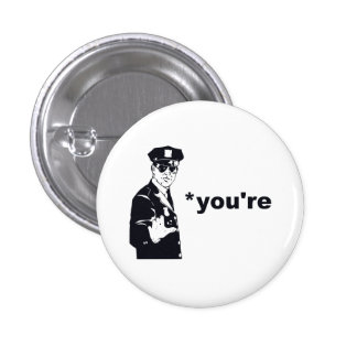 You're Your Grammar Police 3 Cm Round Badge