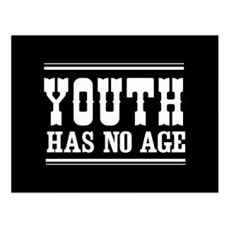 Youth Has No Age Postcard
