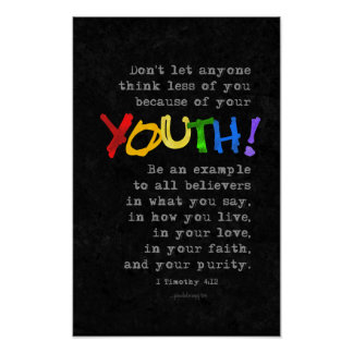Youth (Scripture: 1 Timothy 4:12) Poster