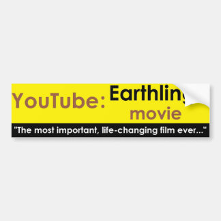 Youtube: Earthlings movie Car Bumper Sticker