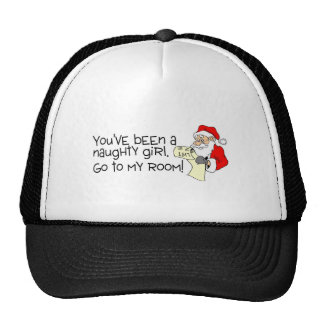 Youve Been A Naughty Girl Go To My Room Cap