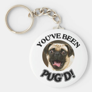 YOU'VE BEEN PUG'D! - FUNNY PUG DOG BASIC ROUND BUTTON KEY RING