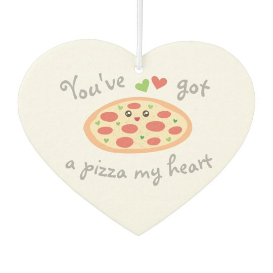You've Got a Pizza My Heart Cute Funny Love Pun Car Air Freshener