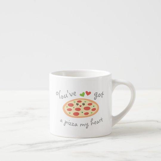 You've Got a Pizza My Heart Cute Funny Love Pun Espresso Cup