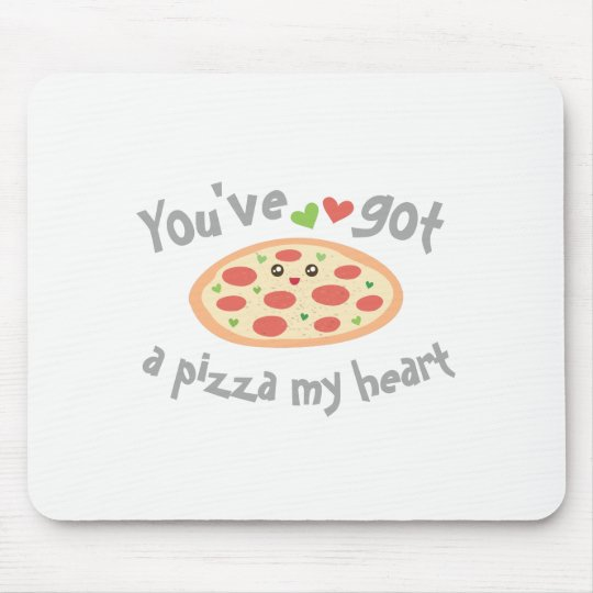 You've Got a Pizza My Heart Funny Punny Food Mouse Pad