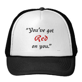 You've got Red on you Mesh Hat