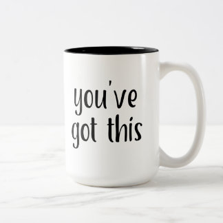 You've Got This: Inspiring, Simple Pep-Talk, 2 Two-Tone Coffee Mug