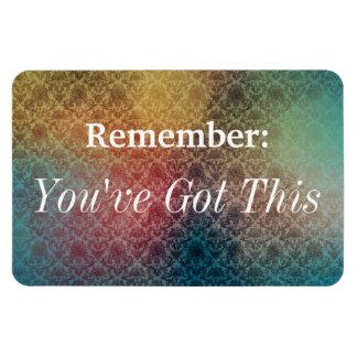 You've Got This Reminder Magnet