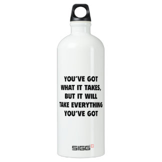 You've got What It Takes SIGG Traveller 1.0L Water Bottle