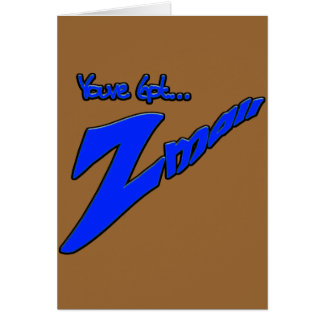 Youve Got Z-mail-The funny fad thats real Greeting Card