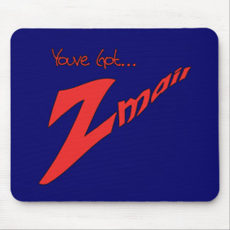 Youve Got Z-mail-The funny fad thats real Mouse Pad