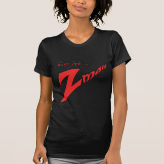 Youve Got Zmail T Shirt