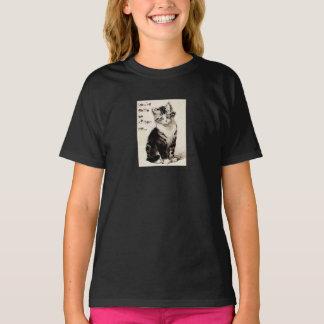 you've gotta be kitten me tee shirt