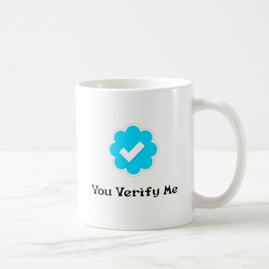 #YouVerifyMe Coffee Mug