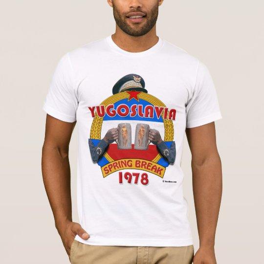 Yugoslavia Spring Break 1978 T-Shirt