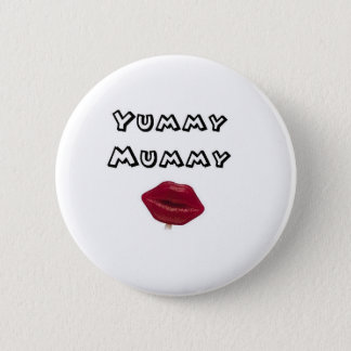yummy mummy 6 cm round badge