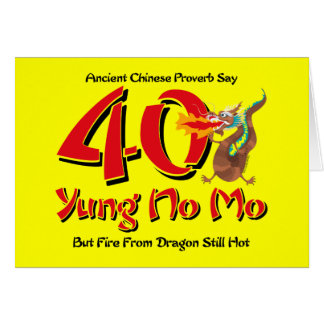 Yung No Mo 40th Birthday Card