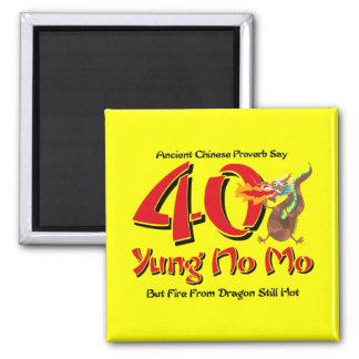 Yung No Mo 40th Birthday Fridge Magnets