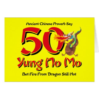 Yung No Mo 50th Birthday Card