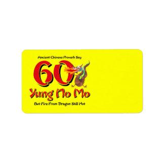 Yung No Mo 60th Birthday Address Label
