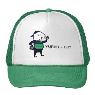 Yurrr Out Trucker Hat