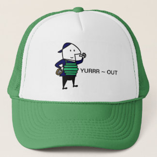 Yurrr Out Trucker Hat