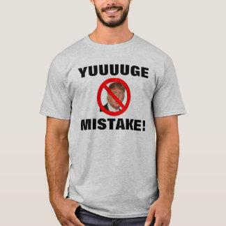 Yuuuuge Mistake! - Donald Trump T-Shirt