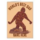 z Bigfoot Walking Sasquatch Worlds Best Dad Funny Card