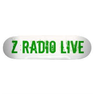 Z Radio Live Skatebored Custom Skate Board