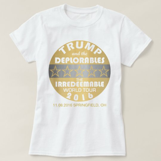 Z Trump And The Deplorables World Tour Dates Funny T-Shirt