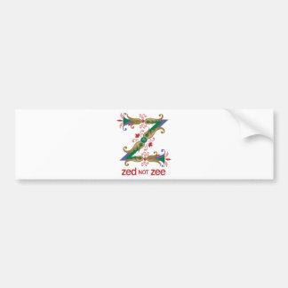 Z - zed not zee bumper sticker
