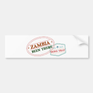 Zambia Been There Done That Bumper Sticker