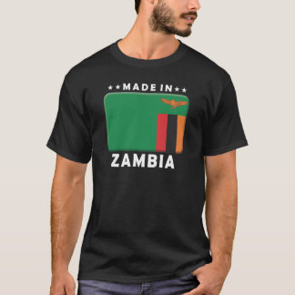 Zambia Made T-Shirt